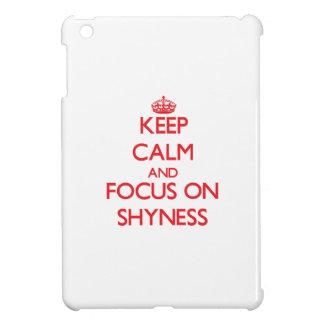 Keep Calm and focus on Shyness iPad Mini Cover