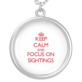 Keep Calm and focus on Sightings Custom Jewelry