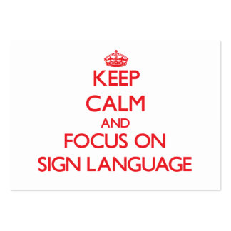 Keep Calm and focus on Sign Language Business Card Template