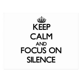 Keep Calm and focus on Silence Postcard