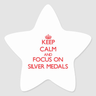 Keep Calm and focus on Silver Medals Sticker