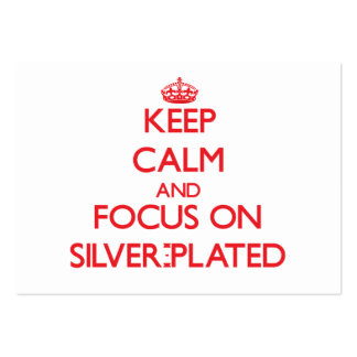 Keep Calm and focus on Silver-Plated Large Business Cards (Pack Of 100)