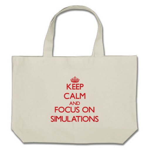 Keep Calm and focus on Simulations Canvas Bag