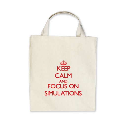 Keep Calm and focus on Simulations Tote Bag