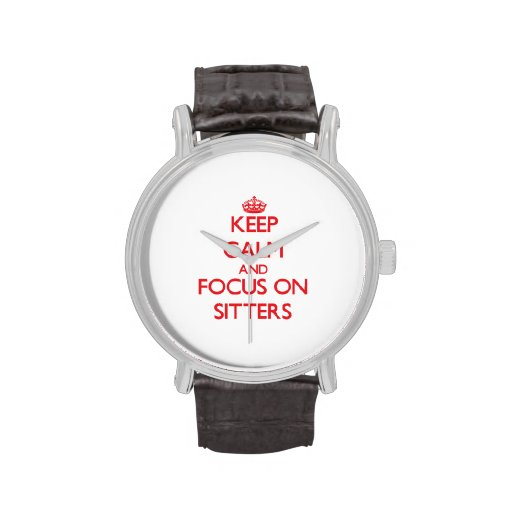 Keep Calm and focus on Sitters Watches