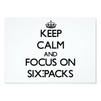 Keep Calm and focus on Six-Packs 5x7 Paper Invitation Card