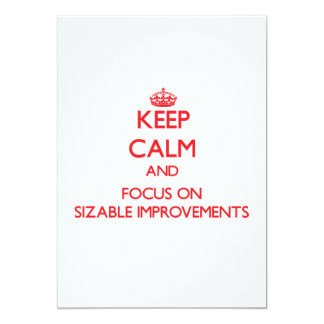 "Keep Calm and focus on Sizable Improvements 5"" X 7"" Invitation Card"