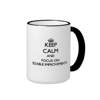 Keep Calm and focus on Sizable Improvements Ringer Coffee Mug