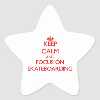Keep Calm and focus on Skateboarding Sticker