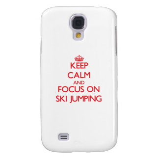 Keep calm and focus on Ski Jumping Galaxy S4 Covers