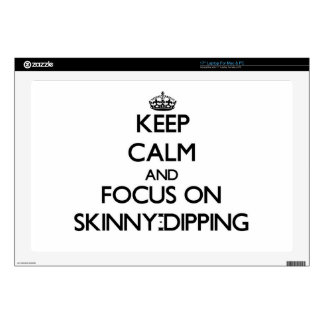 Keep Calm and focus on Skinny-Dipping Laptop Skins