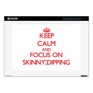 Keep Calm and focus on Skinny-Dipping Samsung Chromebook Decal