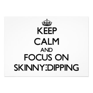 Keep Calm and focus on Skinny-Dipping Custom Invitations