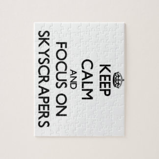Keep Calm and focus on Skyscrapers Jigsaw Puzzles