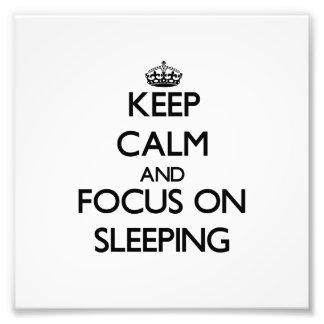 Keep Calm and focus on Sleeping Photo