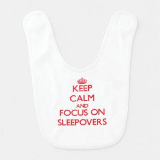 Keep Calm and focus on Sleepovers Baby Bib