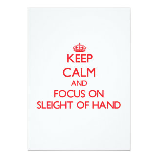 Keep Calm and focus on Sleight Of Hand 5x7 Paper Invitation Card