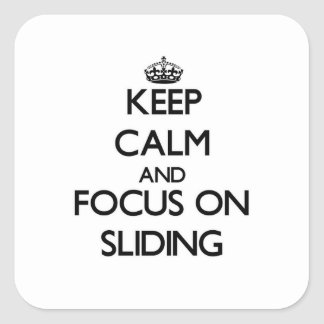 Keep Calm and focus on Sliding Sticker