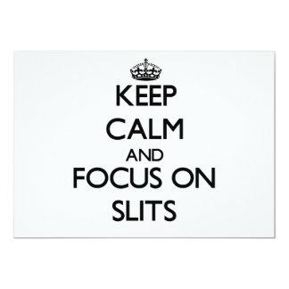 "Keep Calm and focus on Slits 5"" X 7"" Invitation Card"