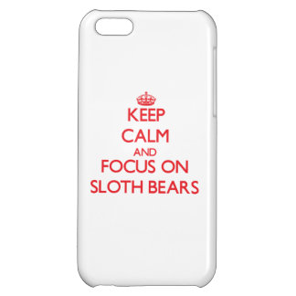 Keep calm and focus on Sloth Bears Case For iPhone 5C