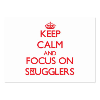 Keep Calm and focus on Smugglers Business Card