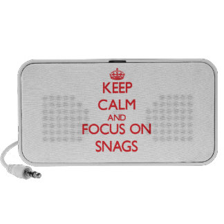 Keep Calm and focus on Snags Mp3 Speakers