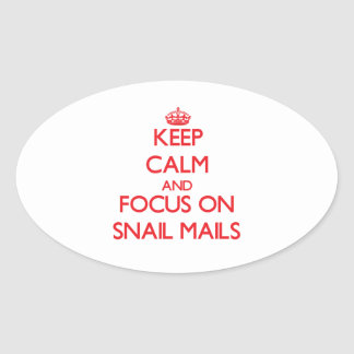 Keep Calm and focus on Snail Mails Stickers