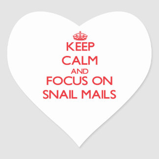 Keep Calm and focus on Snail Mails Heart Sticker