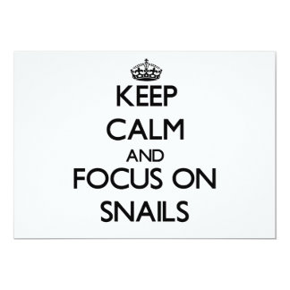 Keep Calm and focus on Snails 5x7 Paper Invitation Card
