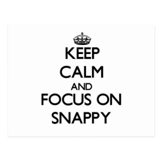 Keep Calm and focus on Snappy Postcard
