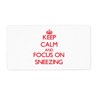 Keep Calm and focus on Sneezing Personalized Shipping Labels