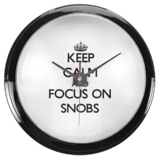 Keep Calm and focus on Snobs Aquavista Clocks