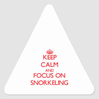 Keep Calm and focus on Snorkeling Triangle Stickers