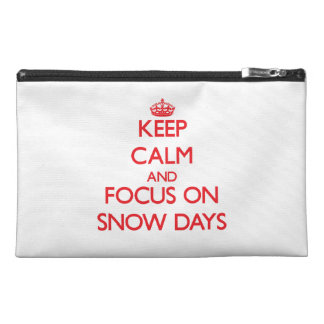Keep Calm and focus on Snow Days Travel Accessory Bags