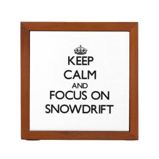 Keep Calm and focus on Snowdrift Desk Organizer