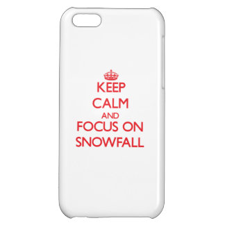 Keep Calm and focus on Snowfall iPhone 5C Covers