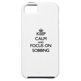 Keep Calm and focus on Sobbing iPhone 5 Cover