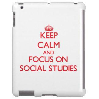Keep Calm and focus on Social Studies