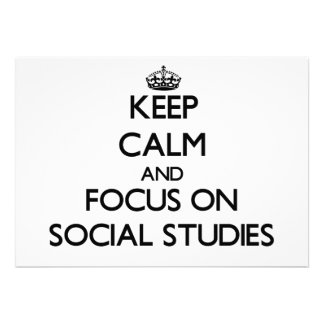 Keep Calm and focus on Social Studies Personalized Invites