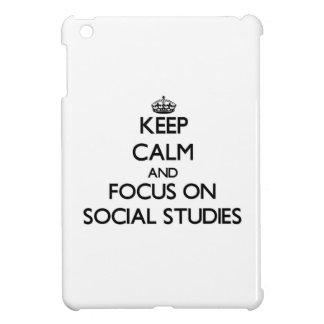 Keep Calm and focus on Social Studies iPad Mini Covers