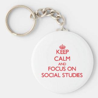 Keep Calm and focus on Social Studies Keychain