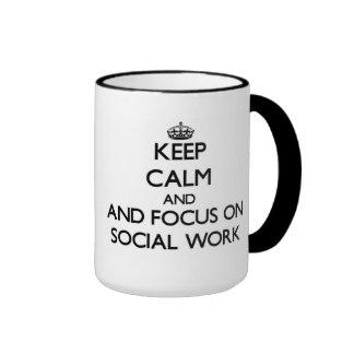 Keep calm and focus on Social Work Ringer Coffee Mug