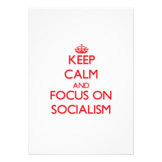 Keep Calm and focus on Socialism Personalized Announcements