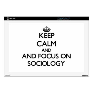 Keep calm and focus on Sociology Skin For Laptop