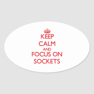 Keep Calm and focus on Sockets Sticker