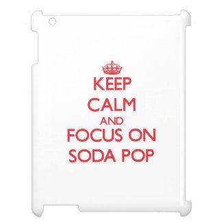 Keep Calm and focus on Soda Pop iPad Cover