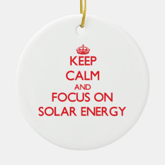 Keep Calm and focus on Solar Energy Double-Sided Ceramic Round Christmas Ornament