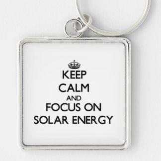 Keep Calm and focus on Solar Energy Key Chain