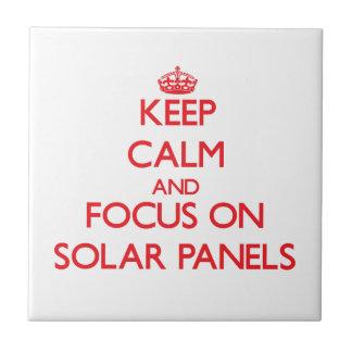 Keep Calm and focus on Solar Panels Ceramic Tile