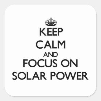Keep Calm and focus on Solar Power Sticker